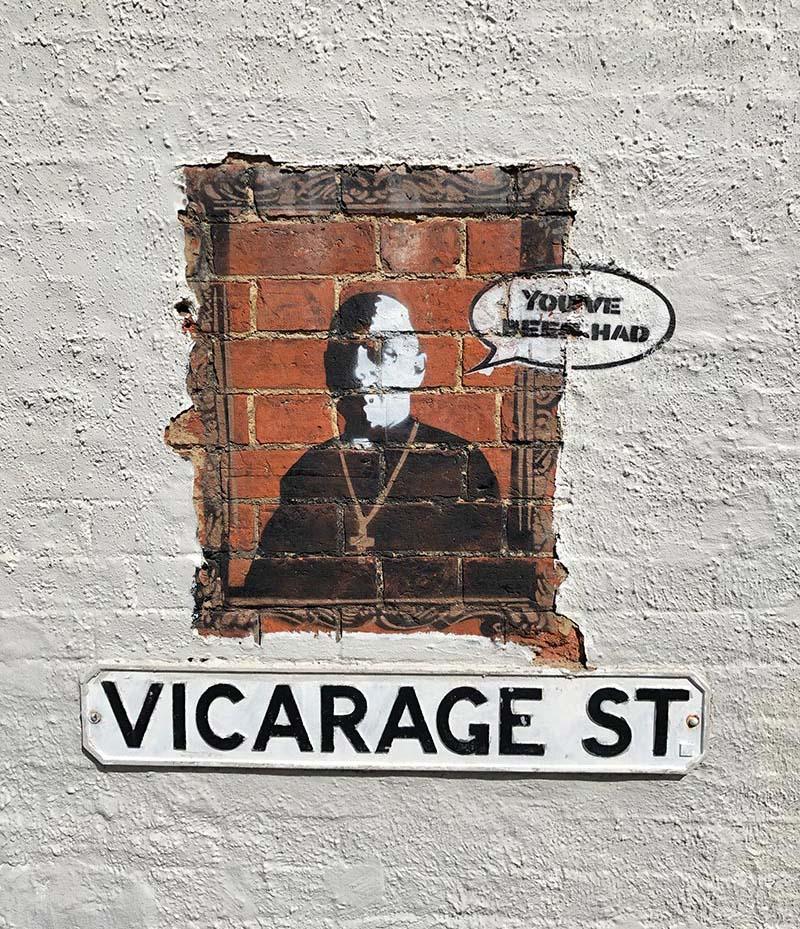 You've been had street art in Woburn Sands England